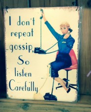 I don't repeat gossip